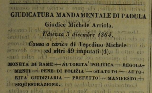 Michele Arriola: il giudice del Mandamento di Padula che nel 1864 fu tra i primi in Italia a rivendicare l'indipendenza della magistratura dal potere politico.